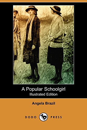 9781406589740: A Popular Schoolgirl (Illustrated Edition) (Dodo Press)