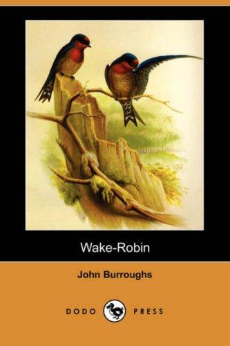 9781406590159: Wake-Robin (Dodo Press)