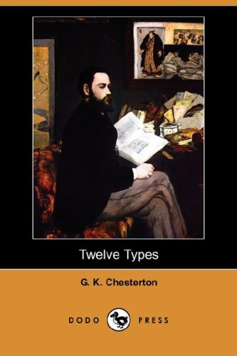 9781406590951: Twelve Types (Dodo Press)