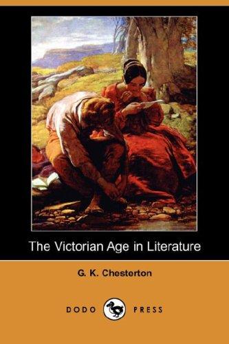 9781406590982: The Victorian Age in Literature (Dodo Press)