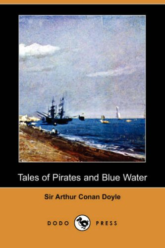 9781406591255: Tales of Pirates and Blue Water