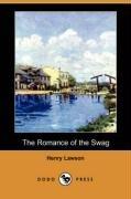 9781406591446: The Romance of the Swag (Dodo Press)