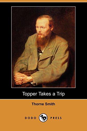 Topper Takes a Trip (Dodo Press) (1406591602) by Thorne Smith