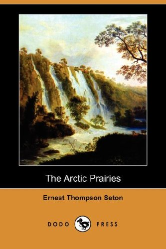 9781406591743: The Arctic Prairies