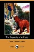 9781406591750: The Biography of a Grizzly (Dodo Press)