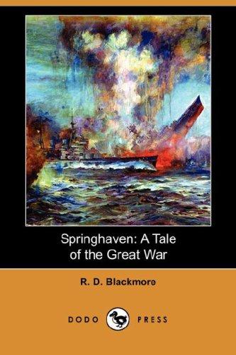 9781406591972: Springhaven: A Tale of the Great War (Dodo Press)