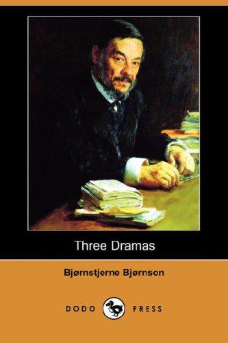 Three Dramas Dodo Press: Bjornstjerne Bjornson
