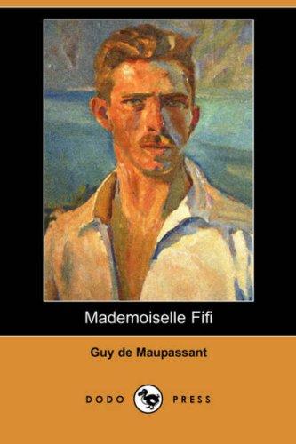 9781406592665: Mademoiselle Fifi (Dodo Press)
