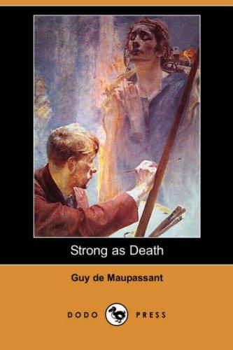 9781406592689: Strong as Death (Dodo Press)