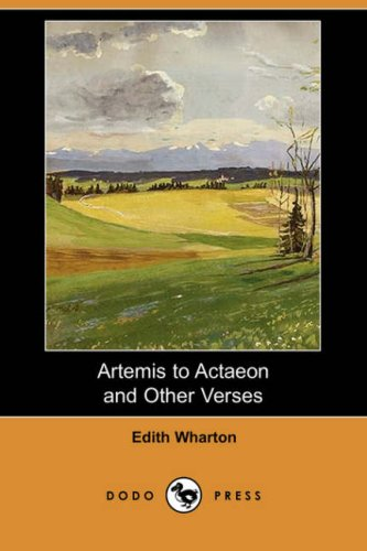 9781406592894: Artemis to Actaeon and Other Verses (Dodo Press)