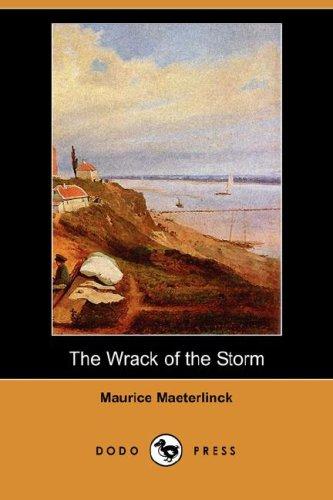 The Wrack of the Storm (Dodo Press): Maurice Maeterlinck, Alexander