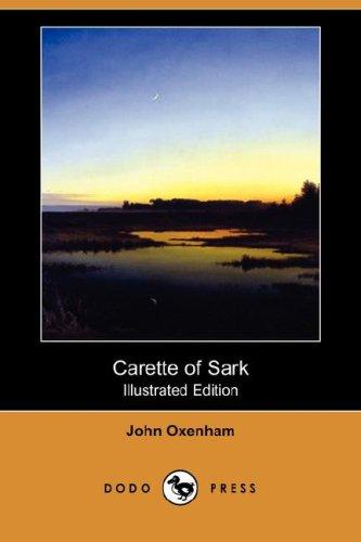 9781406594102: Carette of Sark (Illustrated Edition) (Dodo Press)