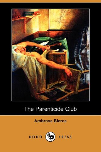 9781406595895: The Parenticide Club (Dodo Press)