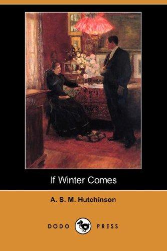 9781406596199: If Winter Comes (Dodo Press)