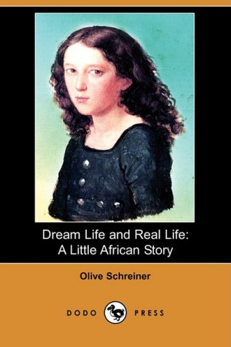 9781406596762: Dream Life and Real Life: A Little African Story (Dodo Press)