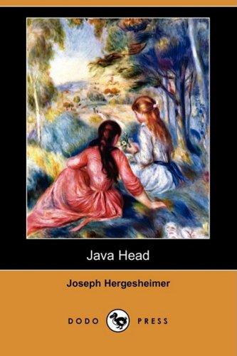 Java Head (Dodo Press): Joseph Hergesheimer