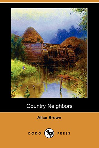 9781406597189: Country Neighbors (Dodo Press)