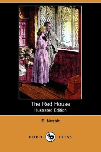 The Red House (1406598070) by Nesbit, Edith; Nesbit, E.