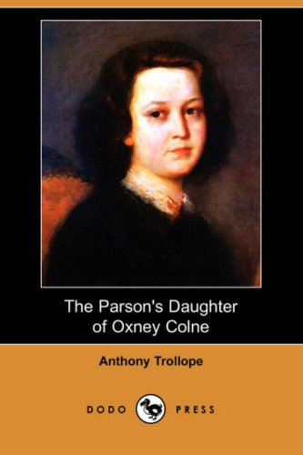 9781406598223: The Parson's Daughter of Oxney Colne