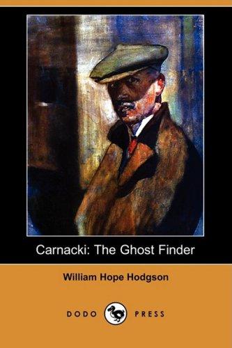 9781406598865: Carnacki: The Ghost Finder (Dodo Press)