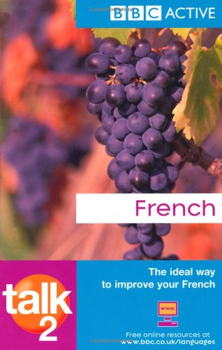 9781406612875: Talk French 2 (BBC Talk) (French Edition) (French and English Edition)