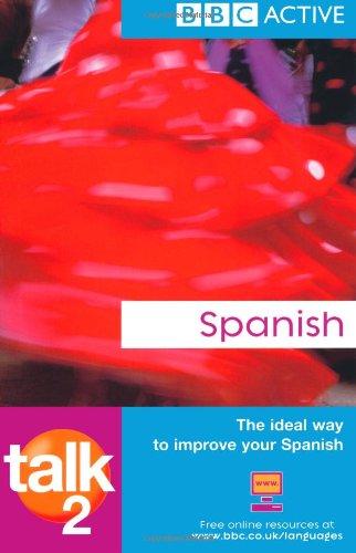 9781406612943: Talk Spanish 2 (BBC Talk) (Spanish Edition)