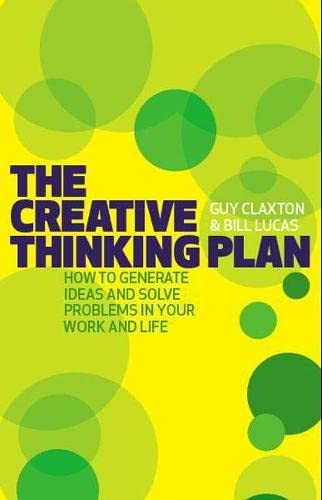 9781406614251: The Creative Thinking Plan: How to generate ideas and solve problems in your work and life