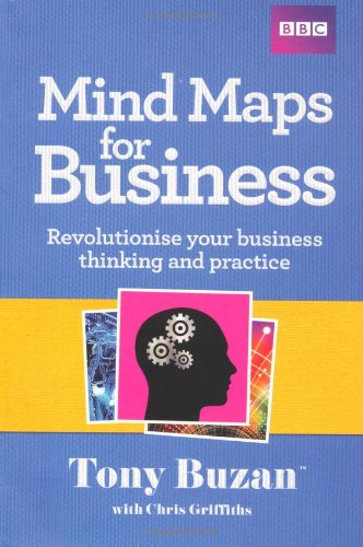 9781406642902: Mind Maps For Business: Revolutionise Your Business Thinking and Practise