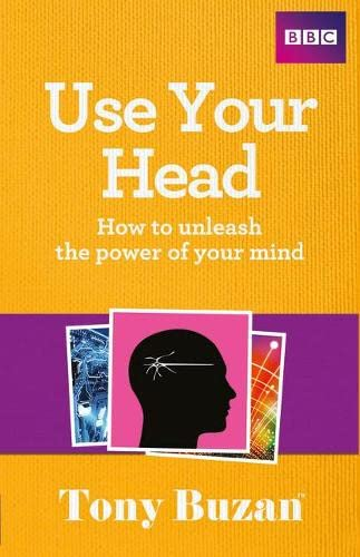 9781406644272: Use Your Head: How to unleash the power of your mind