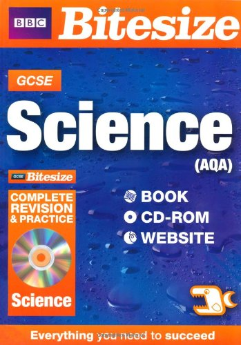 GCSE Bitesize Science AQA Complete Revision and Practice: Nigel Saunders