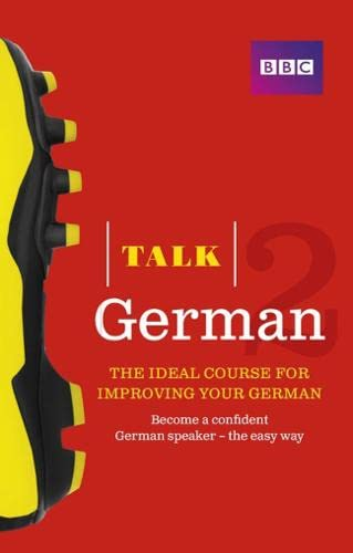 9781406679304: Talk German 2 (Book/CD Pack): The ideal course for improving your German
