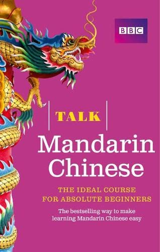 9781406680171: Talk Mandarin Chinese (Book/CD Pack): The ideal Chinese course for absolute beginners