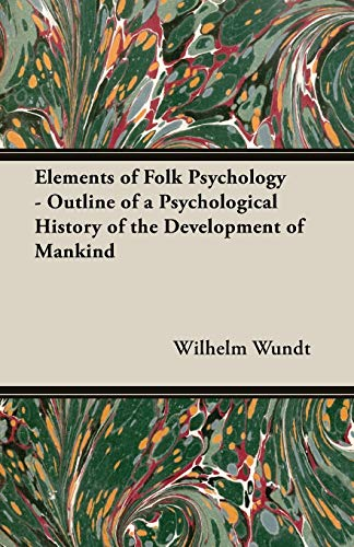 9781406700411: Elements of Folk Psychology - Outline of a Psychological History of the Development of Mankind
