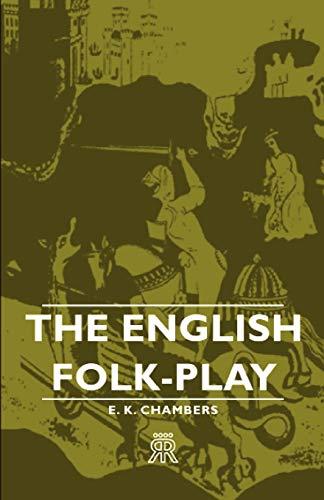 9781406701920: The English Folk-Play