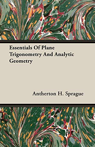 9781406703740: Essentials Of Plane Trigonometry And Analytic Geometry