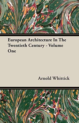 9781406704075: European Architecture In The Twentieth Century - Volume One