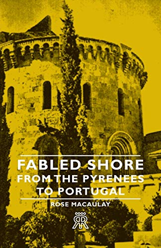 9781406704617: Fabled Shore - From the Pyrenees to Portugal
