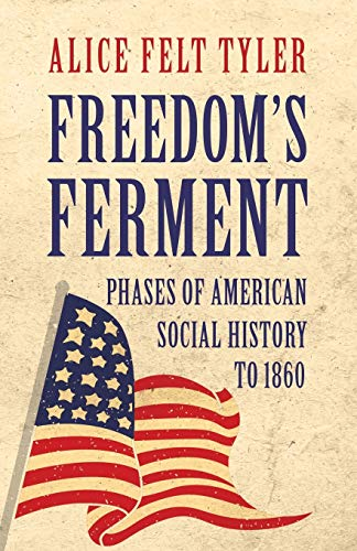 9781406706949: Freedom's Ferment - Phases of American Social History to 1860