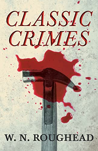 9781406710748: Classic Crimes