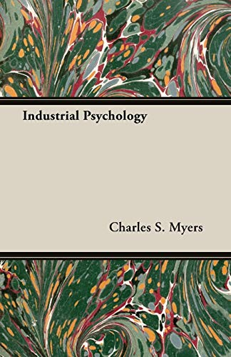 Industrial Psychology: Myers, Charles S.