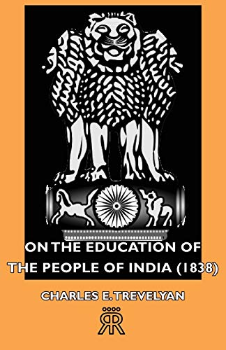 9781406713718: On the Education of the People of India (1838)
