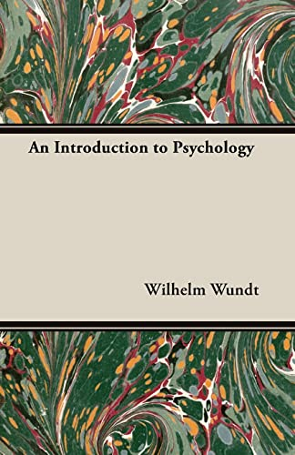 An Introduction to Psychology: Wilhelm Wundt