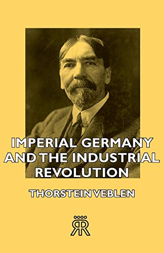 9781406721027: Imperial Germany and the Industrial Revolution
