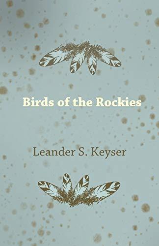 9781406722741: Birds of the Rockies