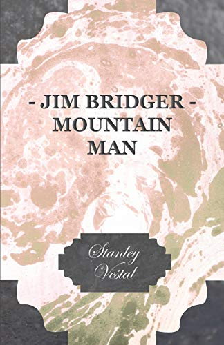 9781406724523: Jim Bridger - Mountain Man