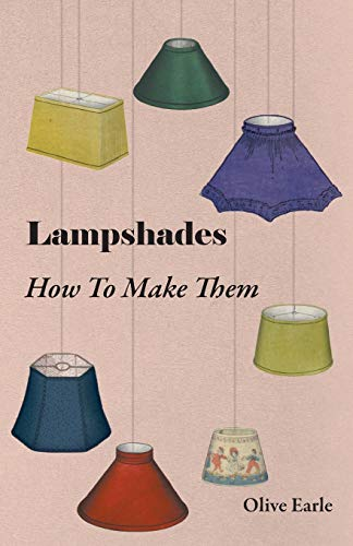 9781406728002: Lampshades - How To Make Them