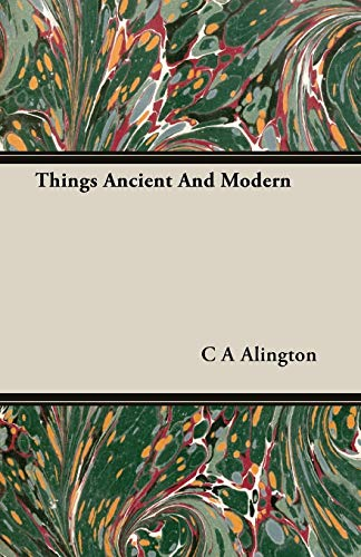 9781406728255: Things Ancient And Modern