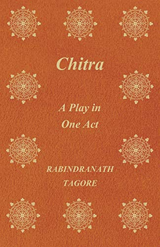 9781406730821: Chitra - A Play in One Act