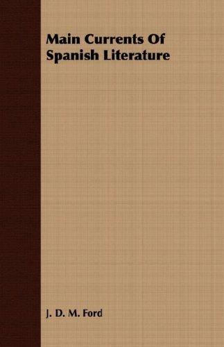 9781406732696: Main Currents Of Spanish Literature