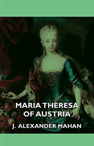 9781406733709: Maria Theresa of Austria